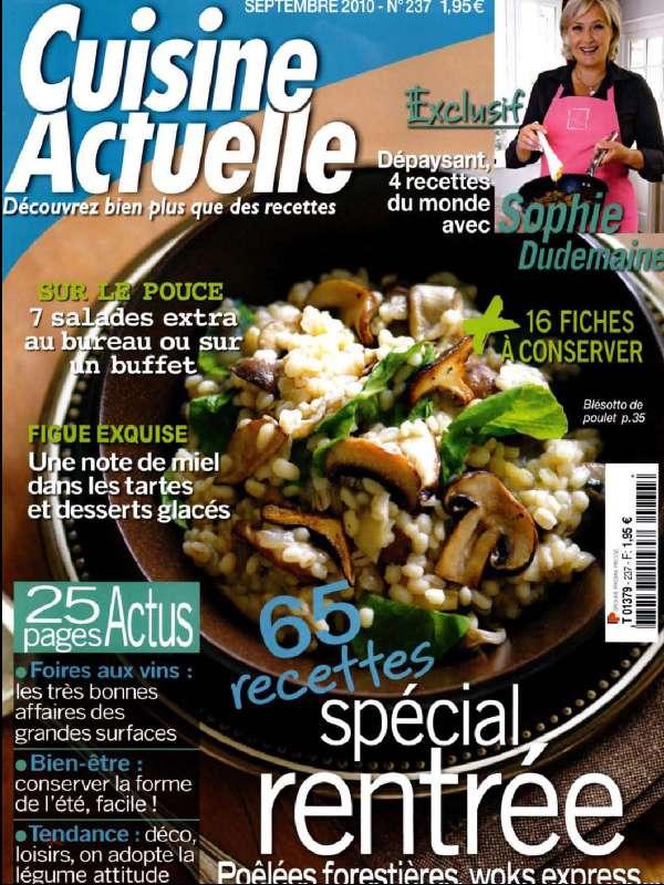 cuisine actuelle magazine n 237 septembre 2010 65 recettes sp cial rentr e my book is. Black Bedroom Furniture Sets. Home Design Ideas