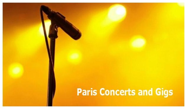 Couchsurfing Paris Concerts and Gigs  #Couchsurfing #ParisConcertsAndGigs