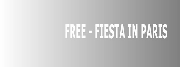 Free – Fiesta In Paris #LiKePage #Facebook #addGroup #addFriends #FacebookPage #Fbpage #FBLIKE