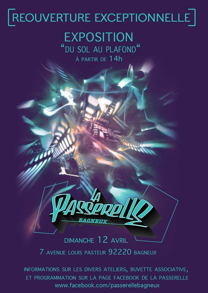 Dimanche 12 Avril [RÉOUVERTURE EXCEPTIONNELLE] #Expo Du Sol Au Plafond @ La Passerelle